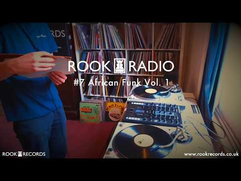 Rook Radio 7 // African Funk Vol.  1 [Vinyl Mix]