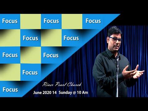 fix-your-focus-||-river-pearl-church-||-14th-june-2020-||-pastor-dr-ratan