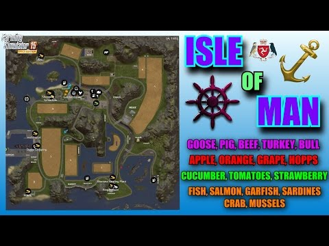 "Farming Simulator 2015 - Isle of Man & Old Boat Mod"" Map Mod Review"""
