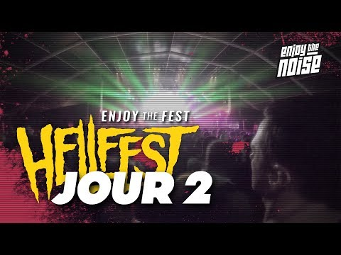 [ENJOY THE FEST] Review Hellfest 2017 - JOUR 2