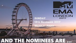 EMA's 2017 - And The Nominees Are.. | European Music Awards | 12th November 2017 | ChartExpress