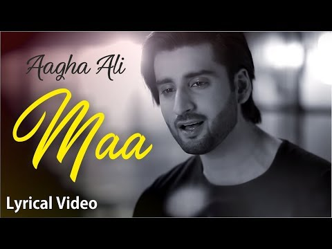 maa by agha ali lyrics  | maa by aagha ali lyrics  | Mothers Day Whatsapp Status