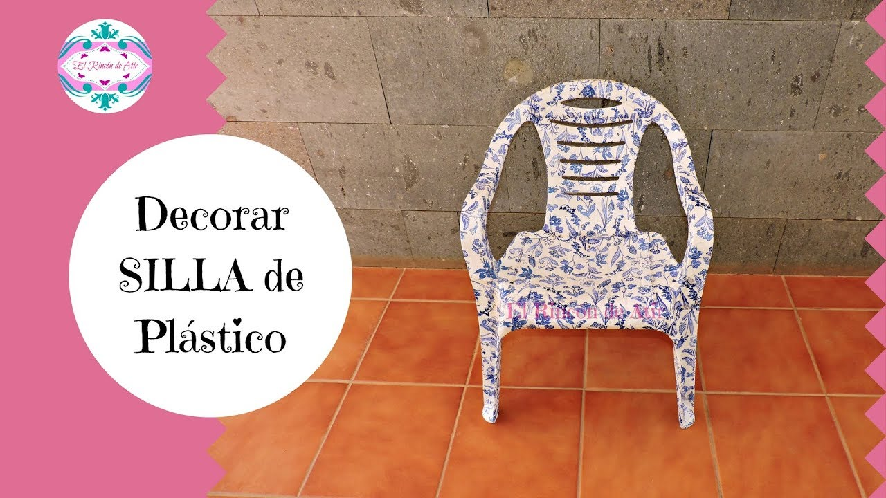 C mo decorar una silla de pl stico youtube for Sillas de plastico para jardin