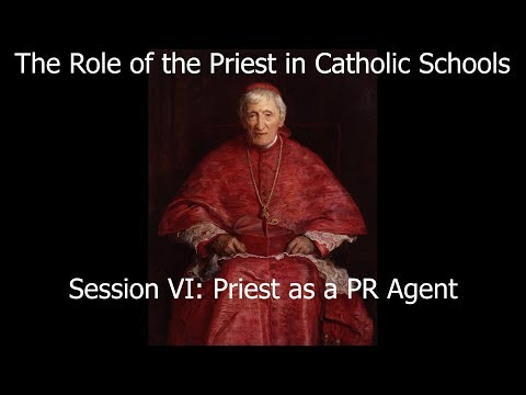 Session VI: Priest as a PR Agent
