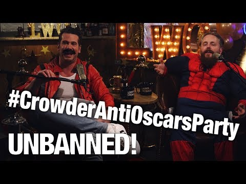 UNBANNED: Full Oscars Live Stream Released! | Louder With Crowder