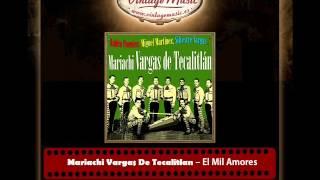 Mariachi Vargas De Tecalitlan – El Mil Amores