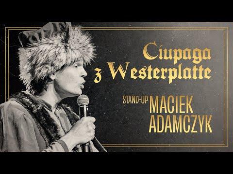 Maciek Adamczyk - Ciupaga z Westerplatte   Stand-up Polska