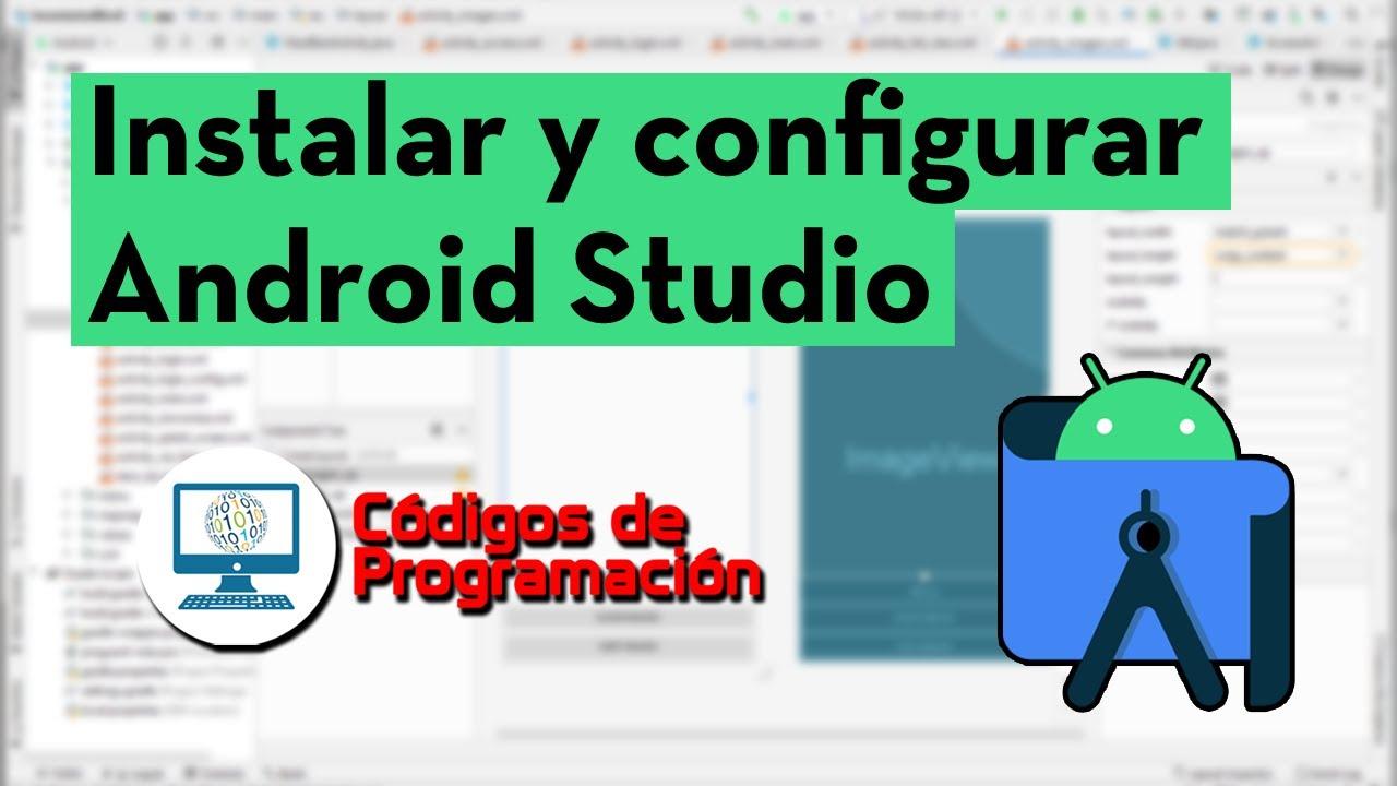 Instalación y configuración de Android Studio
