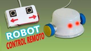 Como Hacer un Robot Casero a Control Remoto  (Muy fácil de hacer )