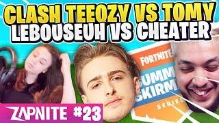 EMBROUILLE IN TEEQZY AND TOMY 🔥 LEBOUSEUH AGAINST A CHEATER 😱 ZAP FORTNITE #23