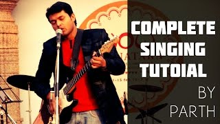 Ear Tuning and Vocal Accuracy - INDIAN VOCALS TUTORIAL No. 2 - By Parth
