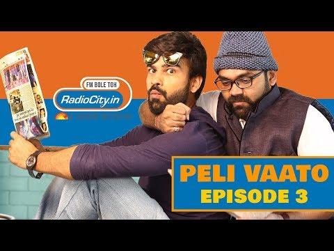 Peli Vaato Episode 3   Kishore Kaka   RJ Harshil