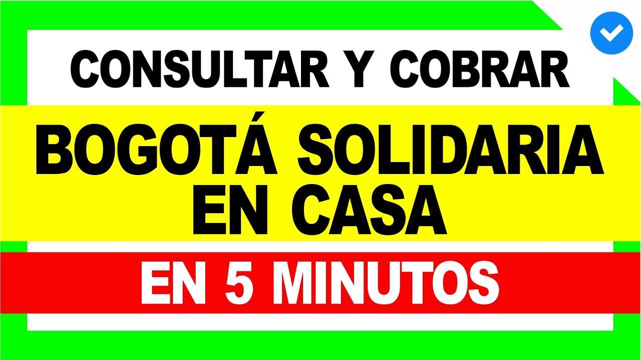 🤑 BOGOTÁ SOLIDARIA EN CASA: Consultar si soy Beneficiario 😍 [RÁPIDO]   DERECHO COLOMBIANO