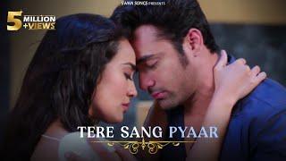 BeHir Sad Song | Tere Sang Pyaar Main Nahin Todna sad song |ft.Surbhi Jyoti & Pearl V Puri |#Naagin3