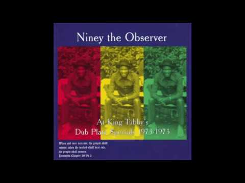 Niney The Observer At King Tubby's Dub Plate Specials 1973-1975
