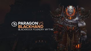 Paragon VS Blackhand MYTHIC