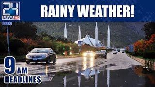 Rainy weather! - 9am News Headlines | 21 Jan 2019 | 24 News HD