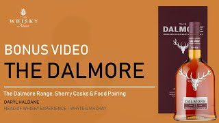 Bonus Video - The Dalmore Range, Sherry Casks & Food Pairing with Daryl Haldane