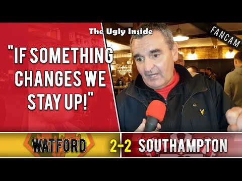 """""""If something changes we stay up!""""   Watford 2-2 Southampton   The Ugly Inside"""