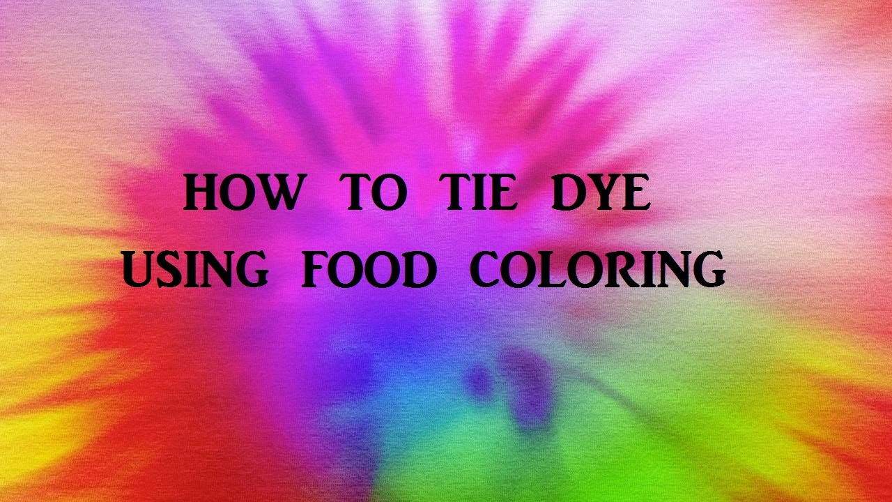 How Do You Make Tie Dye Shirts With Food Coloring