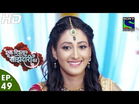 Download Ek Rishta Saajhedari Ka - एक रिश्ता साझेदारी का - Episode 49 - 13th October, 2016