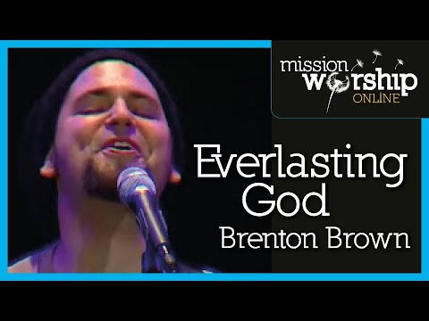 Brenton Brown  Everlasting God