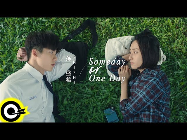 孫盛希 Shi Shi【Someday or One Day】電視劇「想見你」片頭曲 Official Music Video
