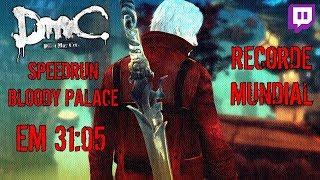 #DmC Devil may Cry DE - Bloody Palace #Speedrun em 31:05 - RECORDE #MUNDIAL