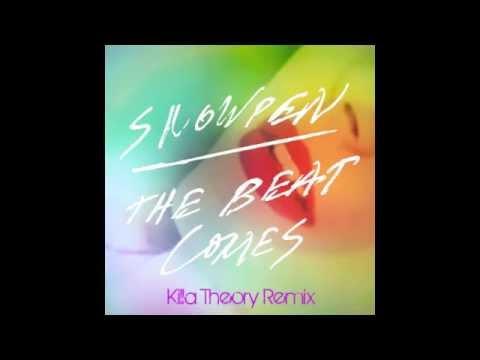 Snowden- The Beat Comes (Killa Theory Moombahton Remix)
