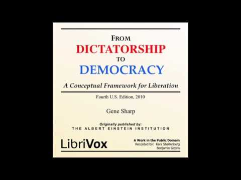 From Dictatorship to Democracy - by Gene Sharp - Audiobook