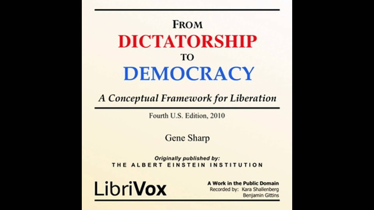 from dictatorship to democracy by gene sharp audiobook