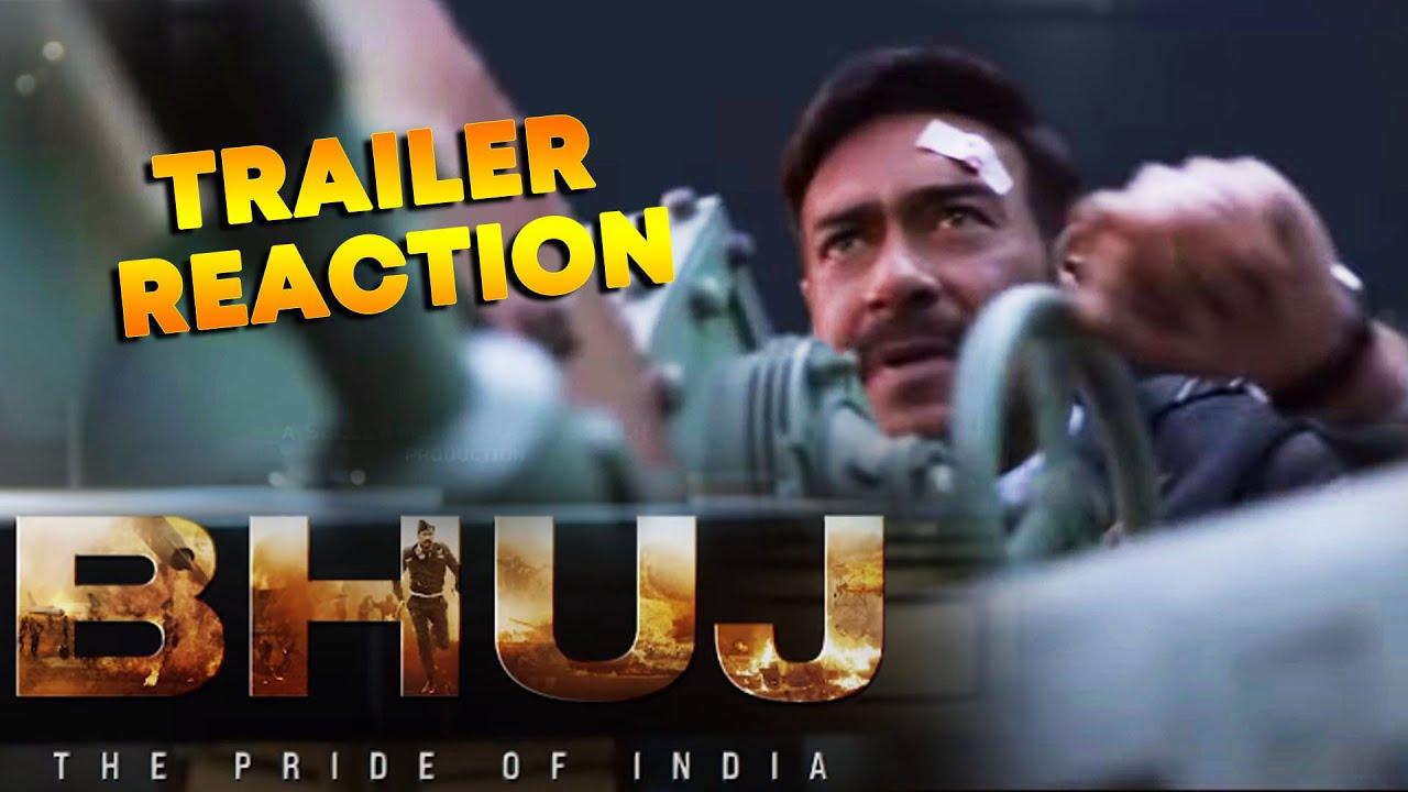 Bhuj: The Pride Of India - Trailer 2 Reaction | Ajay Devgn, Sonakshi Sinha, Sanjay Dutt