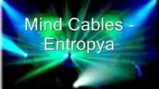 Mind Cables - Entropya