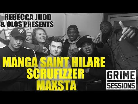 Grime Sessions - Maxsta, Manga Saint Hilare, Scrufizzer