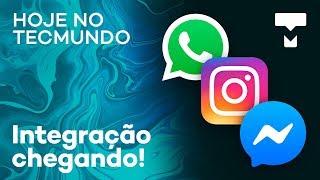 Integração entre WhatsApp, Messenger e Instagram está próxima - Hoje no TecMundo