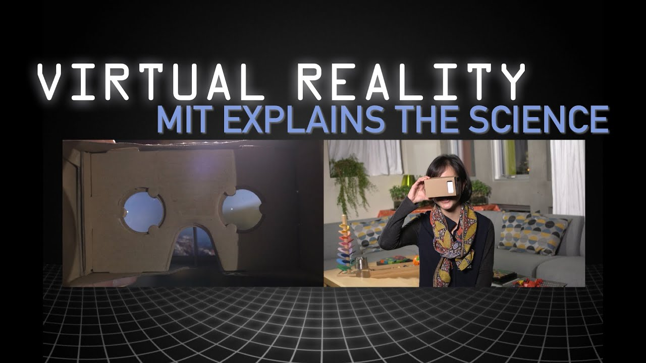 MIT Explains: How Does Virtual Reality Work?