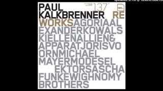 PAUL KALKBRENNER - Page 1,2,3 - AGORIA Remix (2006)