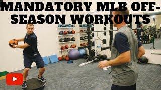 Mandatory MLB Off-Season Workouts