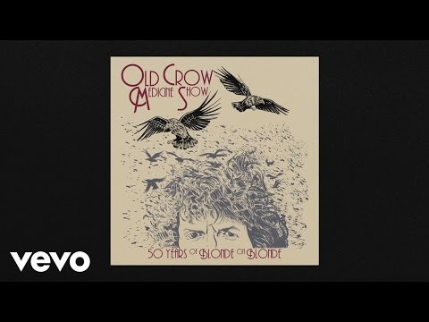 Old Crow Medicine Show - 50 Years of Blonde on Blonde (Album Trailer)