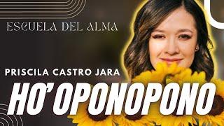 HO'OPONOPONO con Priscila Castro Jara - Yo Soy Luis Angel