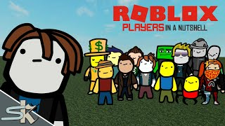 Roblox Players in a Nutshell