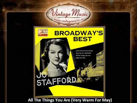 Jo Stafford -- All The Things You Are (Very Warm For May)