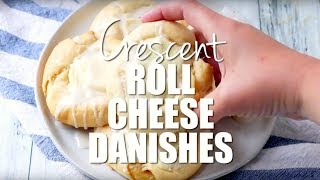How to make: Easy Crescent Roll Cheese Danishes