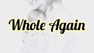 Whole Again Instrumental with Lyrics