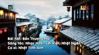 Bến Thượng Hải - Nhật Tinh Anh