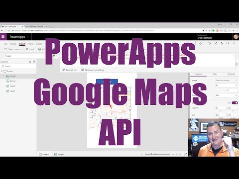 PowerApps Google Maps API - Build Your First App