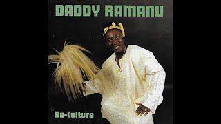 Daddy Ramanu - De Culture (Full Album)