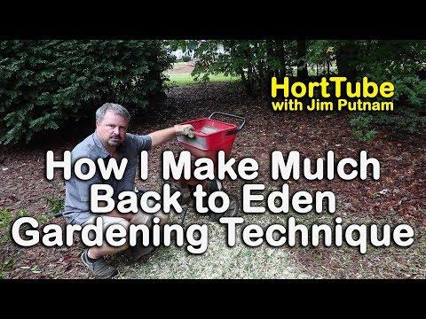 How I Make Mulch – Back to Eden Organic Gardening Technique