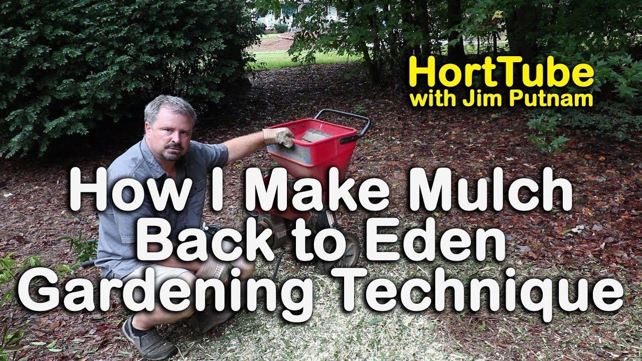Eden Organic Gardening Technique