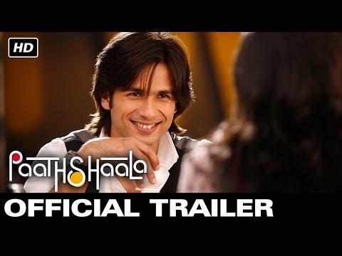 Paathshaala - Official Trailer | Shahid Kapoor | Ayesha Takia Mp3